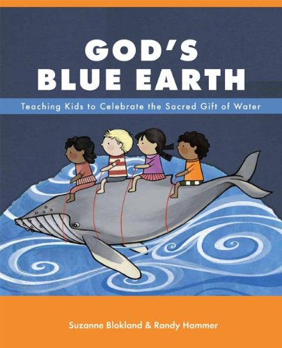 9780829819410: God's Blue Earth: Teaching Kids to Celebrate the Sacred Gift of Water