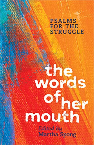 9780829820249: The Words of Her Mouth: Psalms for the Struggle