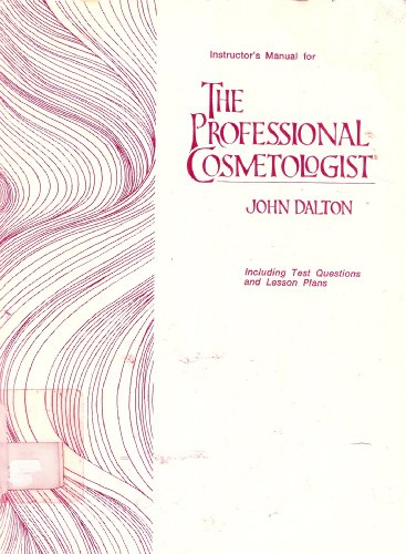 9780829901085: Instructor's manual for the professional cosmetologist including test questions and lesson plans