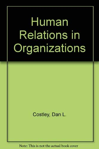 9780829902112: Human Relations in Organizations (The West series in management)