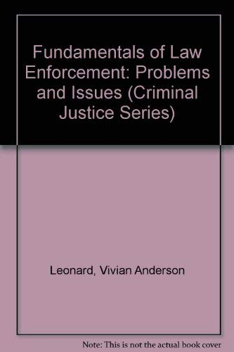 9780829902228: Fundamentals of Law Enforcement: Problems and Issues (CRIMINAL JUSTICE SERIES)