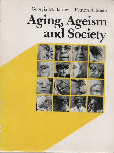 Ageing, Ageism and Society, Barrow, Georgia; Smith, Patricia A.