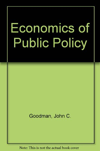 economics of public policy 'the welfare economics of public policy is a great book that should be of interest to all economists interested in applied welfare analysis it is a good reference book for economists studying the effects of public policy.