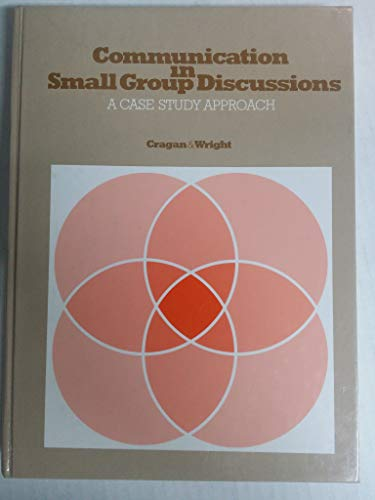9780829903386: Communication in Small Group Discussion: A Case Study Approach