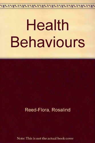 Health Behaviors: Concepts, Values and Options: Reed-Flora, Rosalind; Lang, Thomas A.