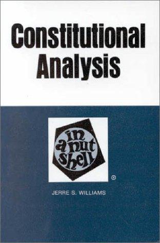 9780829920222: Constitutional Analysis in a Nutshell (Nutshell Series)