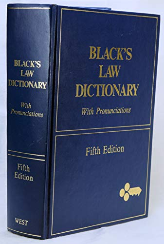 Black's Law Dictionary: Definitions of the Terms and Phrases of American and English Jurisprudenc...