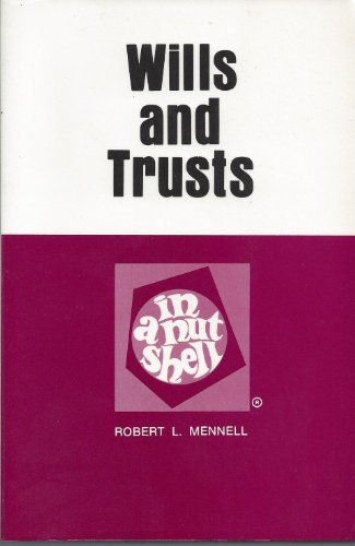 9780829920420: Wills and trusts in a nutshell (Nutshell series)