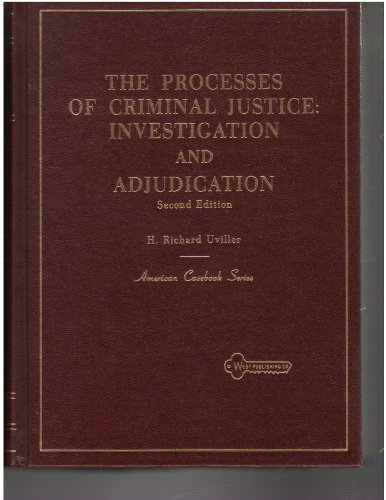 9780829920574: Processes of Criminal Justice: Investigation and Adjudication (American casebook series)