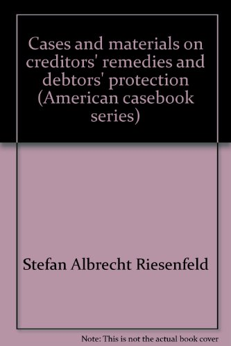 9780829920604: Cases and materials on creditors' remedies and debtors' protection (American casebook series)