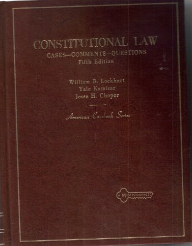 Constitutional Law : Cases - Comments -: Yale Kamisar; William