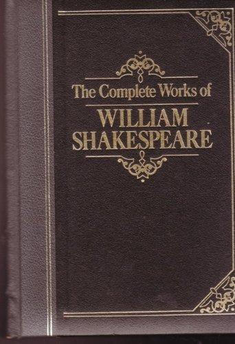 The Complete Works of William Shakespeare -: Shakespeare, William