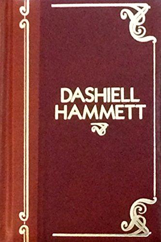 Dashiell Hammett - Five Complete Novels: Red: Hammett, Dashiell