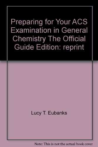9780830005444: Preparing for your ACS Examination in General Chemistry: The Official Guide