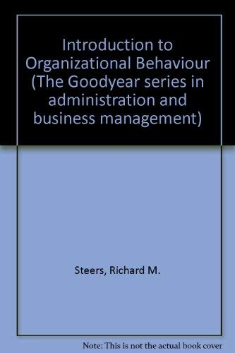9780830244591: Introduction to Organizational Behaviour (The Goodyear series in administration and business management)