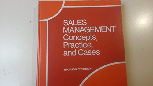 Sales management: Concepts, practice, and cases: Wotruba, Thomas R