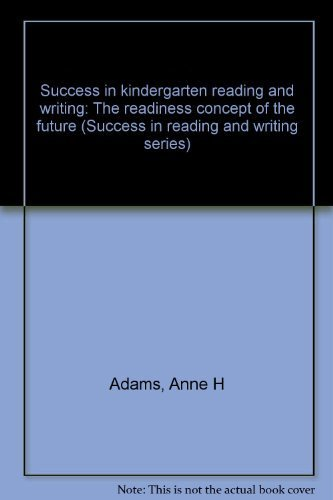 9780830284207: Success in kindergarten reading and writing: The readiness concept of the future (Success in reading and writing series)