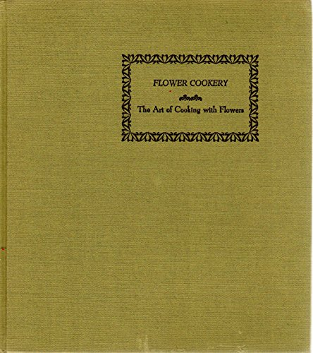 9780830300624: Flower Cookery: The Art of Cooking With Flowers