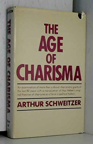 The Age of Charisma: Schweitzer, Arthur