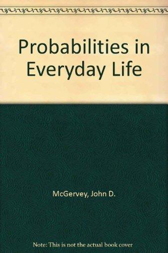 9780830410453: Probabilities in Everyday Life