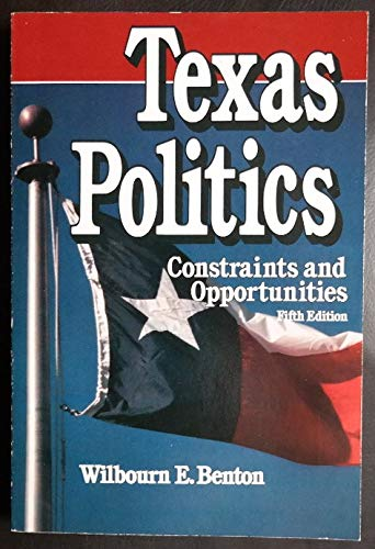 9780830411085: Texas Politics: Constraints and Opportunities