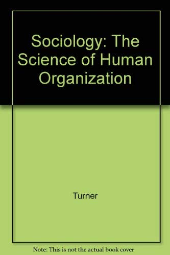 9780830411122: Sociology: The Science of Human Organization (Hornbooks)