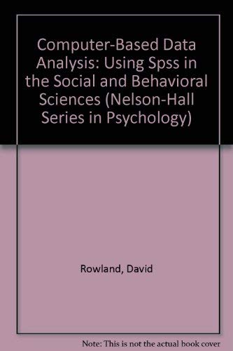 9780830411818: Computer-Based Data Analysis: Using Spss in the Social and Behavioral Sciences (Nelson-Hall Series in Psychology)