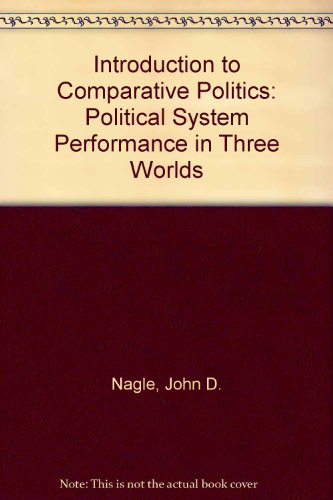 9780830411948: Introduction to Comparative Politics: Political System Performance in Three Worlds
