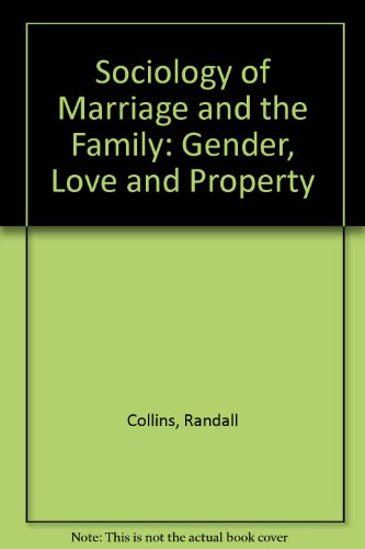 9780830412402: Sociology of Marriage and the Family: Gender, Love, and Property (The Nelson-Hall series in sociology)