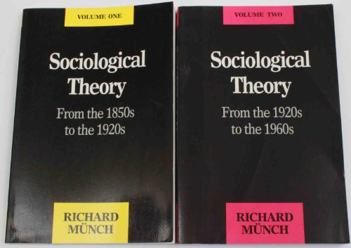 Sociological Theory: From the 1850s to the 1920s: Richard Munch