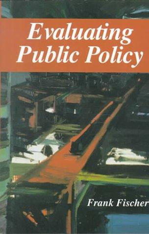 9780830412785: Evaluating Public Policy