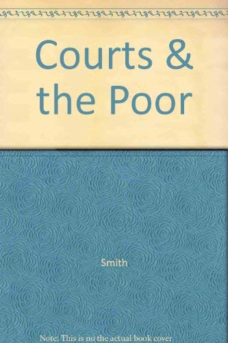9780830412969: Courts and the Poor