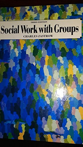 9780830413164: Social Work With Groups: Using the Class As a Group Leadership Laboratory (The Nelson-Hall series in social work)