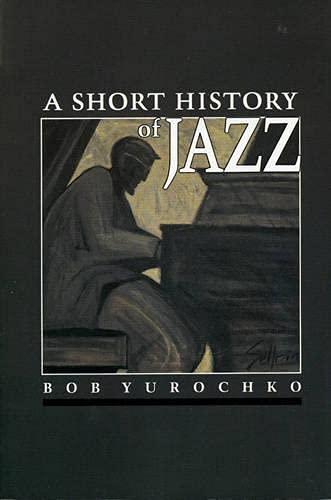 9780830413317: A Short History of Jazz