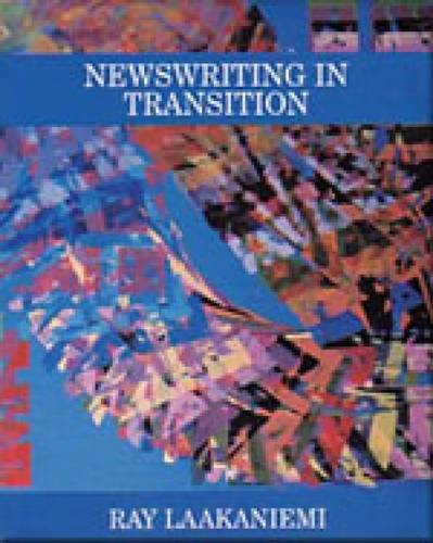 9780830413478: Newswriting in Transition