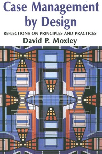 9780830413539: Case Management By Design: Reflections on Principal and Practices