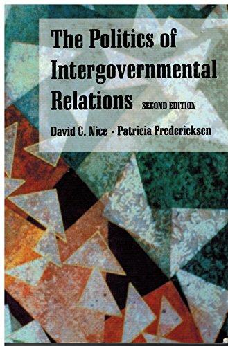 The Politics of Intergovernmental Relations: David C. Nice,