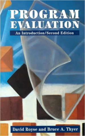 Program Evaluation: An Introduction (Nelson-Hall Series in: David D. Royse,