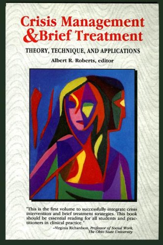 9780830414291: Crisis Management and Brief Treatment: Theory, Technique, and Applications