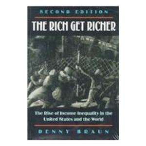 9780830414338: The Rich Get Richer: The Rise of Income Inequality in the U. S. and the World: Rise of Income Inequality in the United States and the World