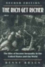 9780830414338: The Rich Get Richer: The Rise of Income Inequality in the U. S. and the World