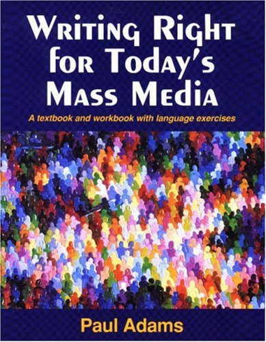 9780830414567: Writing Right for Today's Mass Media: A Textbook and Workbook with Language Exercises