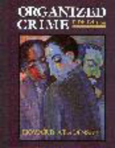 9780830414734: Organized Crime (Nelson-Hall Series in Law, Crime, and Justice), 5th Edition