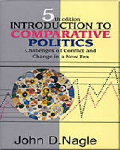 Introduction to Comparative Politics : Challenges of: John D. Nagle