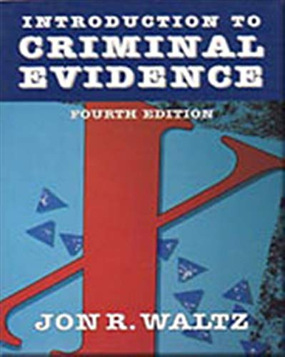 9780830414796: Introduction to Criminal Evidence (Fourth Edition)