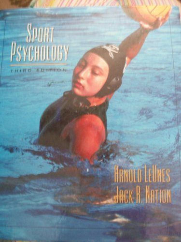 Sport Psychology : An Introduction: Jack R. Nation;