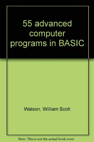 9780830600120: 55 advanced computer programs in BASIC