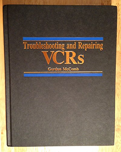 9780830600601: Troubleshooting and Repairing VCRs