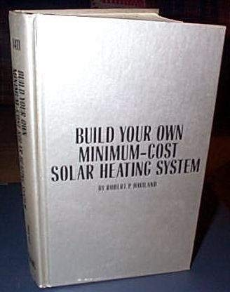 9780830600915: Build your own minimum-cost solar heating system