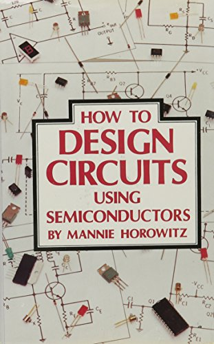 9780830601431: How to Design Circuits Using Semiconductors